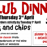Avail Of Club Dinner this 3rd April, 2014