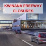 Kwinana Freeway closed this weekend.